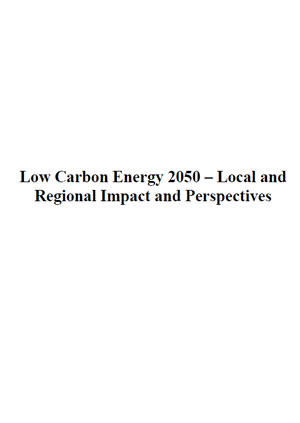 Low carbon energy 2050: local and regional impact and perspectives