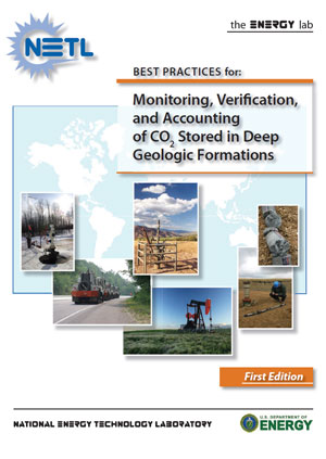 Best practices for: monitoring, verification, and accounting of CO2 stored in deep geologic formations