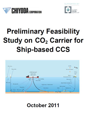 Preliminary feasibility study on CO2 carrier for ship-based CCS