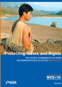 Protecting rivers and rights: the World Commission on Dams recommendations in action briefing kit