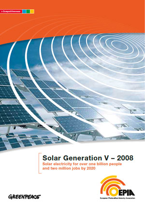 Solar generation V – 2008: solar electricity for over one billion people and two million jobs by 2020
