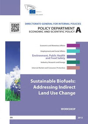 Sustainable biofuels: addressing indirect land use change