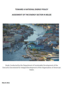 Toward a national energy policy: assessment of the energy sector in Belize