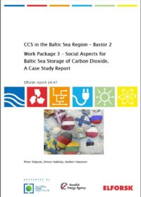 CCS in the Baltic Sea Region – Bastor 2. Work package 3: social aspects for Baltic Sea storage of carbon dioxide