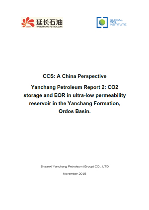 Yanchang Petroleum report 2: CO2 storage and EOR in ultra-low permeability reservoir in the Yanchang Formation, Ordos Basin