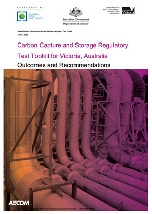 Carbon capture and storage regulatory test toolkit for Victoria, Australia: outcomes and recommendations