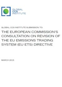 Global CCS Institute submission to: the European Commission's consultation on revision of the EU Emissions Trading System (EU ETS) Directive