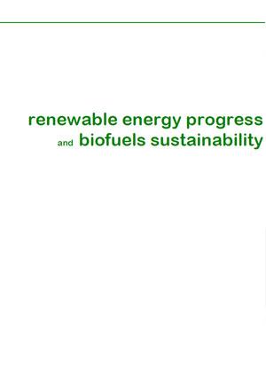 Renewable energy progress and biofuels sustainability