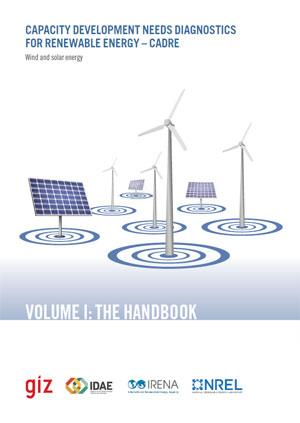 Capacity development needs diagnostics for renewable energy: wind and solar energy. Volume I: the handbook