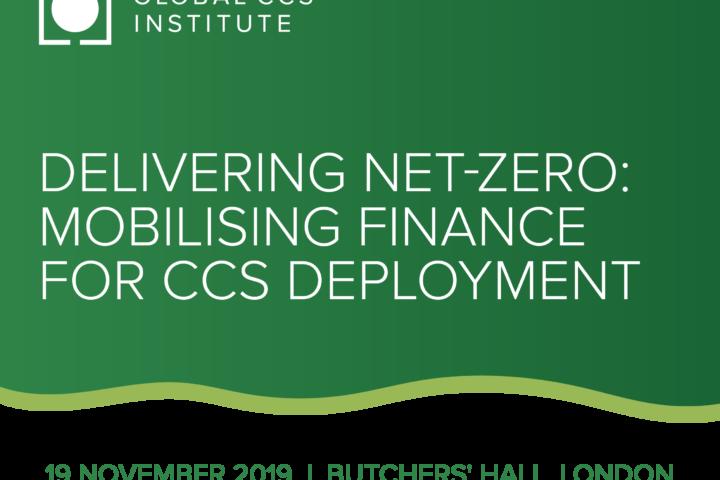 Delivering Net-Zero:  Mobilising finance for CCS Deployment