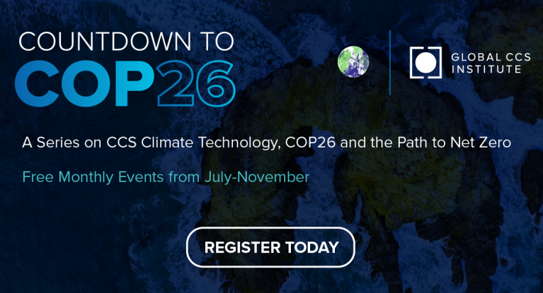 Countdown to COP: A Series on CCS Climate Technology, COP 26 and the Path to Net Zero
